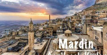 Mardin Gezilecek Yerler, Mardin'de Gezilecek Yerler, Mardin Gezi Rehberi, Mardin'de nereler gezilmesi