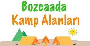 Bozcaada, Bozcaada Kamp Alanı, Bozcaada kamp, Bozcaada Camping, Bozcaada Kamp alanları, Bozcaada'da nerede kamp kurulur, Bozcaada nerede çadır kurulur