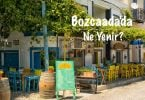 Bozcaada, Bozcaada yemek, Bozcaada yemekler, Bozcaada'da ne yenir, Bozcaada yemek rehberi, Bozcaada ne yenir, Bozcaada nerede ne yenir