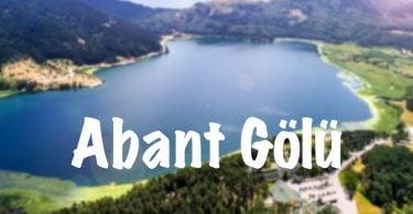 Abant Gölü, Abant Gölü Bolu, Bolu Abant Gölü, Abant Gölü nerede, Abant Gölü hakkında bilgi, Abant Gölü nerede, Abant Gölü nasıl gidilir