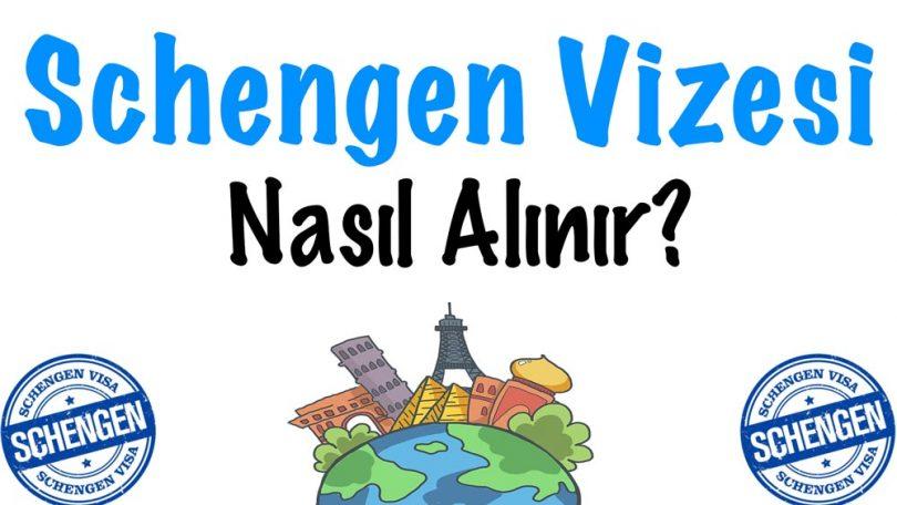 Schengen, Schengen Vizesi, Schengen Vizesi nasıl alınır, Schengen Vizesi almak, Schengen Vizesi alma rehberi