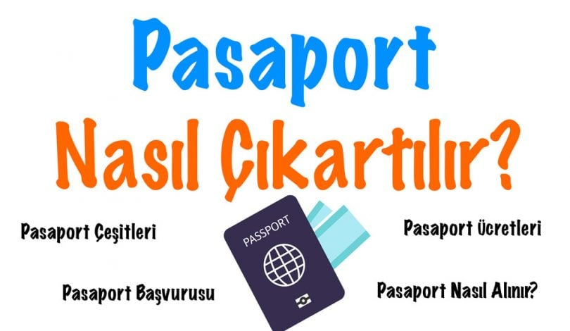 Pasaport Nasıl Çıkarılır, Pasaport, Pasaport nasıl çıkartılır, Pasaport nasıl alınır, Pasaport nedir, Pasaport çeşitleri, Pasaport türleri, Pasaport ücreti, Pasaport harçları, Pasaport başvurusu nasıl yapılır, Pasaport randevusu nasıl alınır
