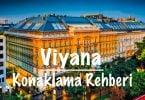 Viyana, Viyana konaklama, Viyana'da konaklama, Viyana'da nerede kalınır, Viyana otel tavsiyeleri, Viyana kalacak yerler, Viyana'da ucuz oteller