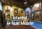 İstanbul müze, İstanbul'daki müzeler, İstanbul'un müzeleri, İstanbul'daki en güzel müzeler, İstanbul'un en güzel müzeleri, İstanbul'un en iyi müzeleri