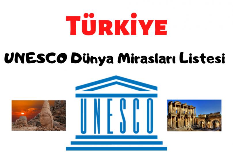 UNESCO Dünya Mirasları Listesi Türkiye, Türkiye UNESCO Dünya Mirasları Listesi, UNESCO Dünya Mirasları Listesinde neler var, Hangi yapılarımız UNESCO Dünya Mirasları Listesi, Ülkemizde UNESCO Dünya Mirasları Listesinde olan yapılar